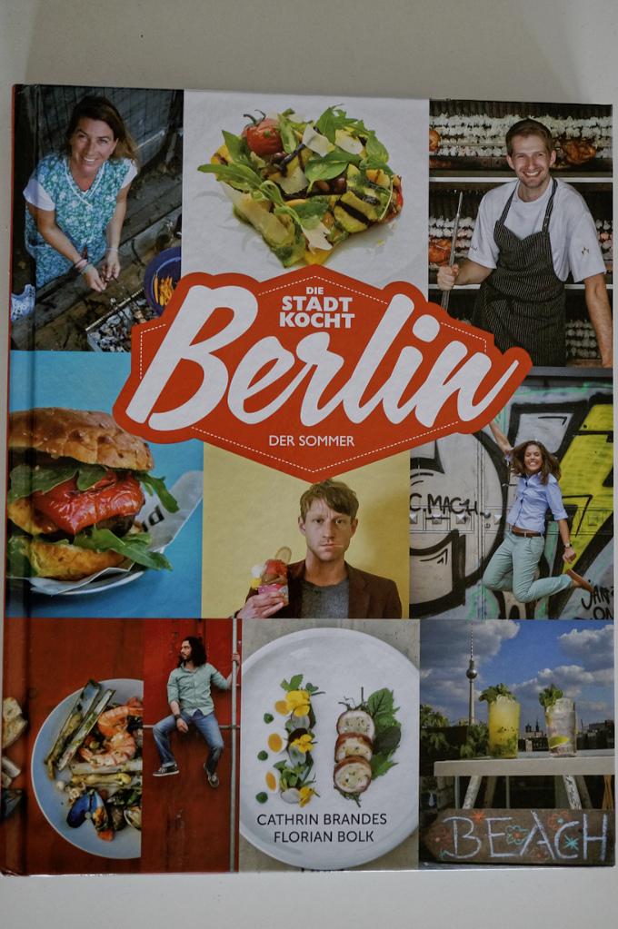 Die Stadt kocht. Berlin - Der Sommer
