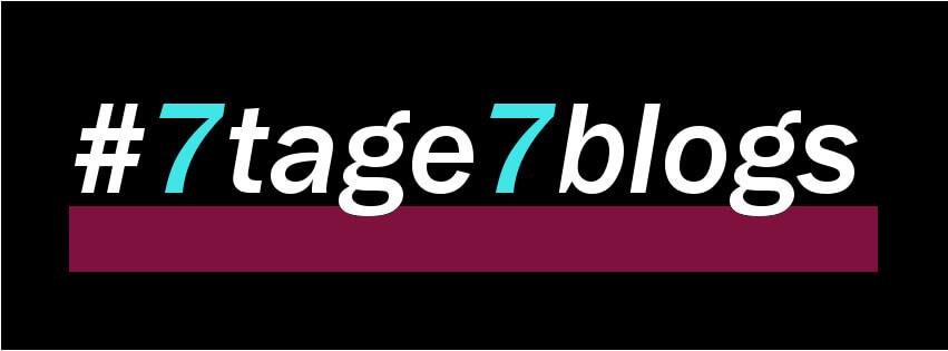 #7tage7blogs - Zusammenfassung der Aktion
