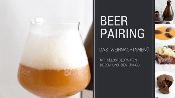 Beer Pairing im Weihnachtsmenü zum perfekten Weihnachtsmenü