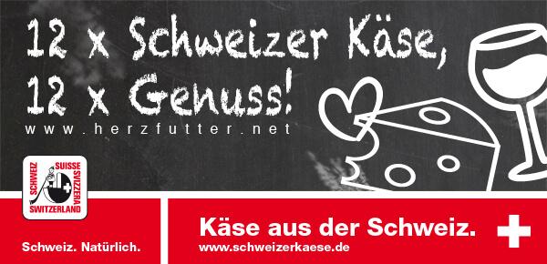 Herzfutter Blog-Event – 12 x Schweizer Käse, 12 x Genuss!